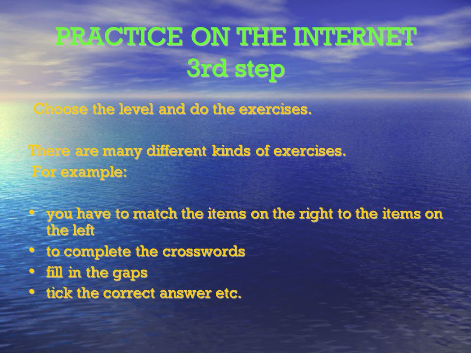 PRACTICE ON THE INTERNET 3rd step