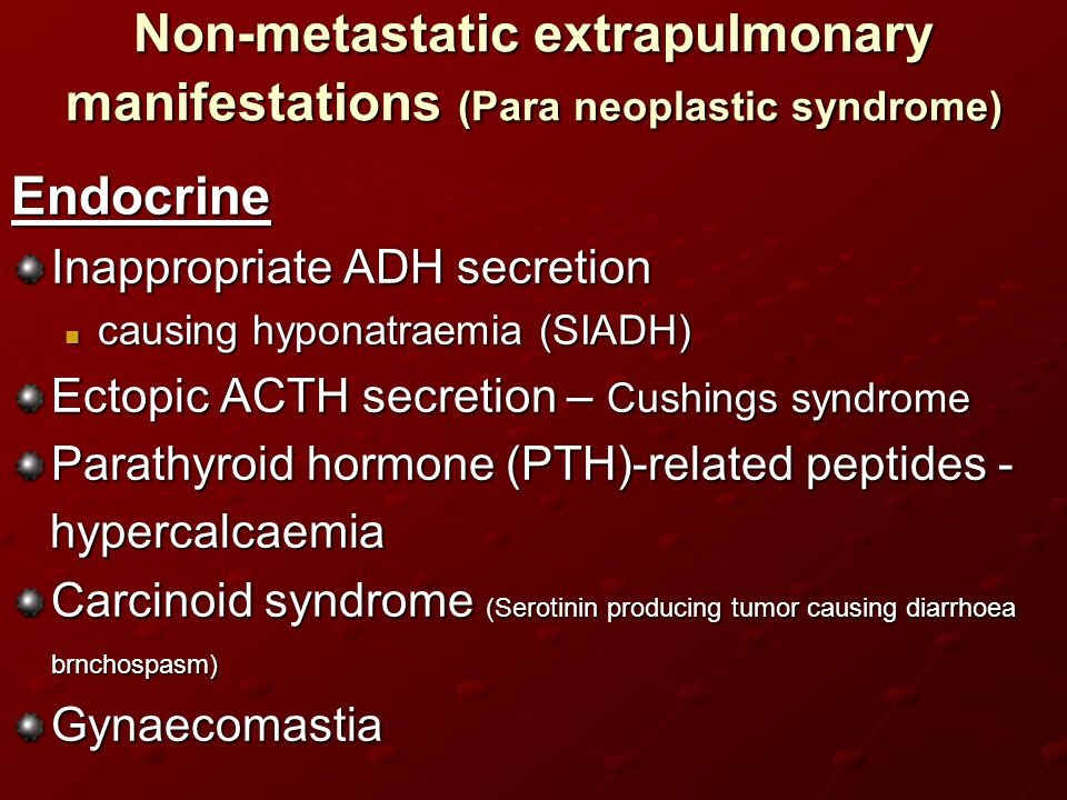 Non-metastatic extrapulmonary manifestations (Para neoplastic syndrome)