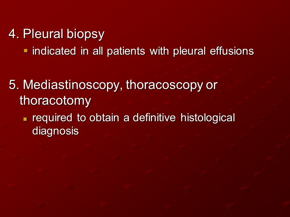 5. Mediastinoscopy, thoracoscopy or thoracotomy