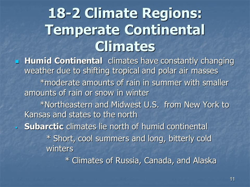 18-2 Climate Regions: Temperate Continental Climates