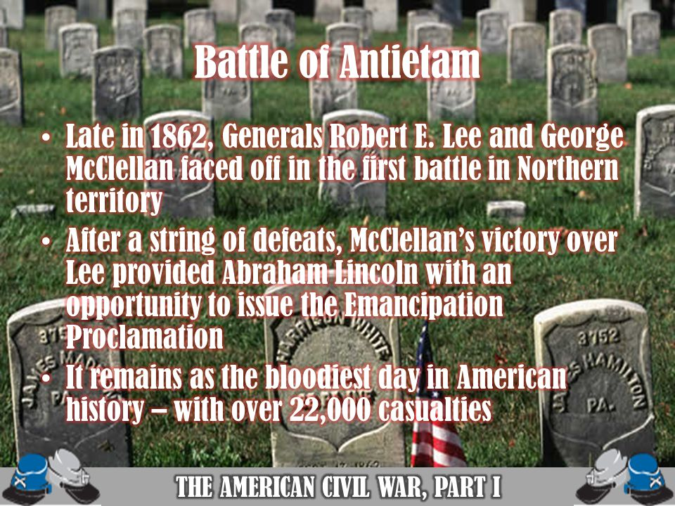THE AMERICAN CIVIL WAR, PART I