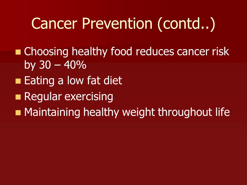 Cancer Prevention (contd..)