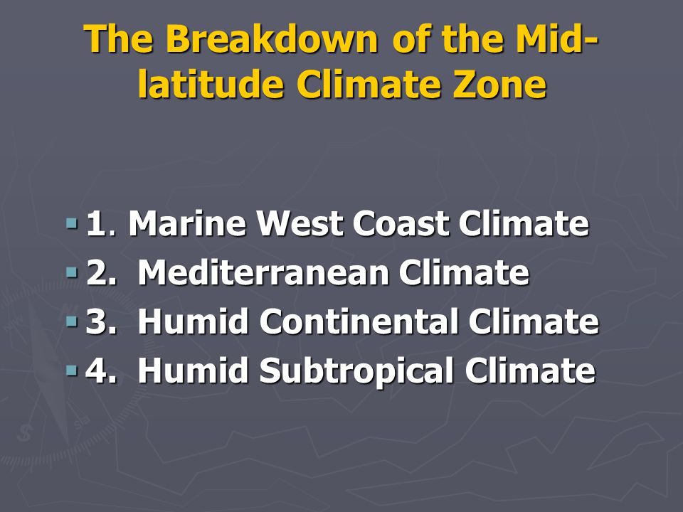 The Breakdown of the Mid-latitude Climate Zone