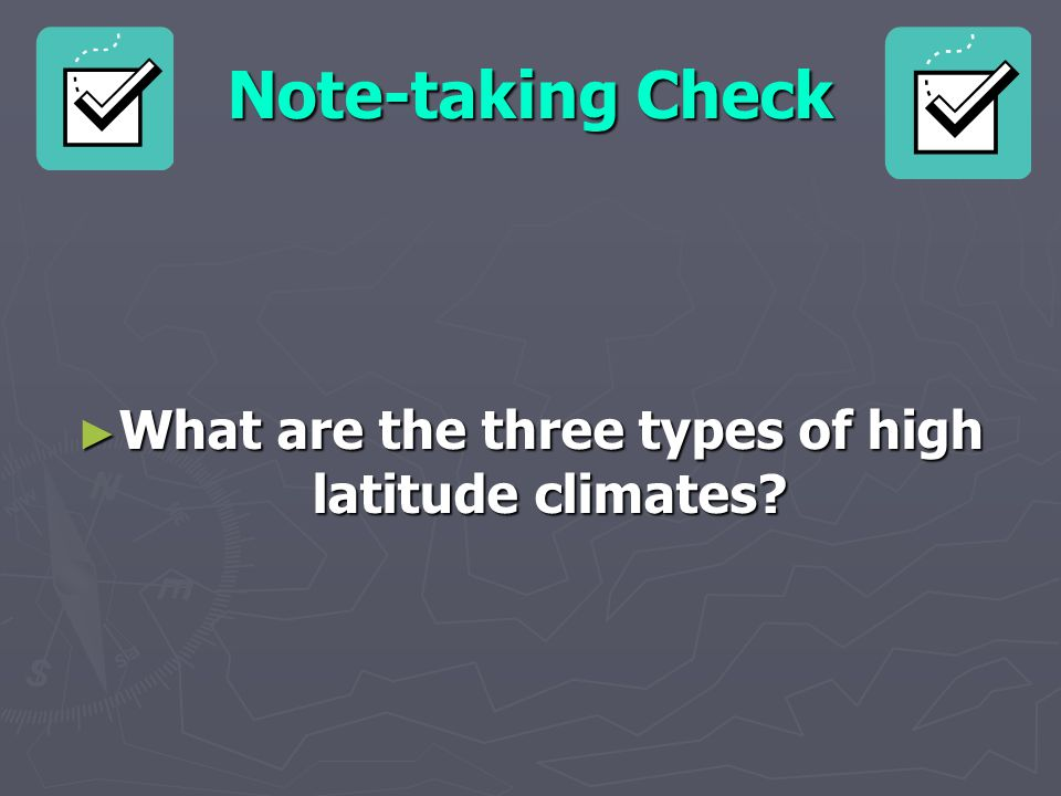 What are the three types of high latitude climates