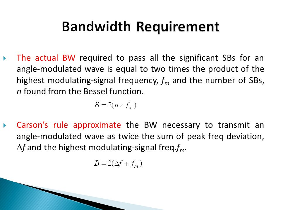 Bandwidth Requirement
