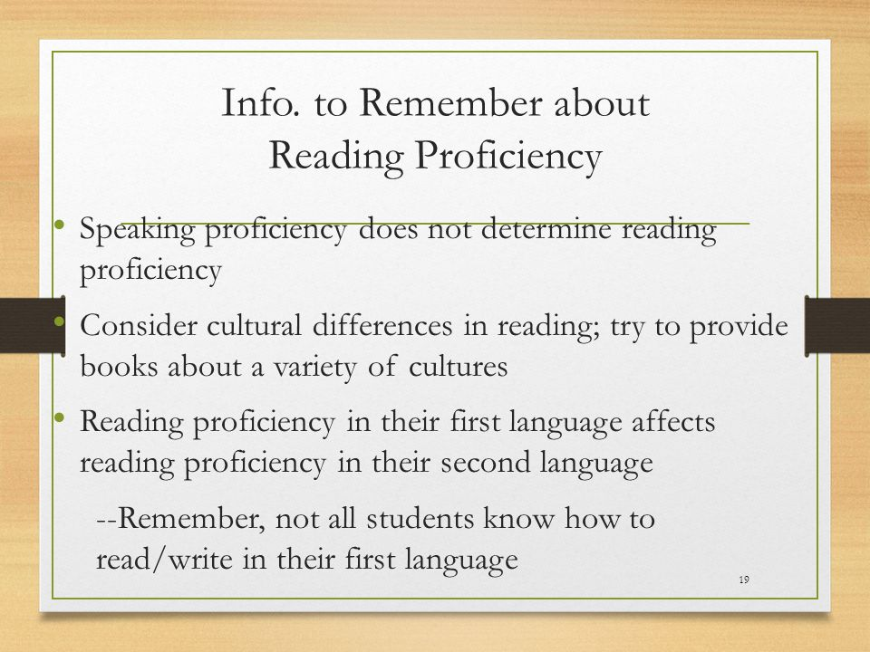 Info. to Remember about Reading Proficiency