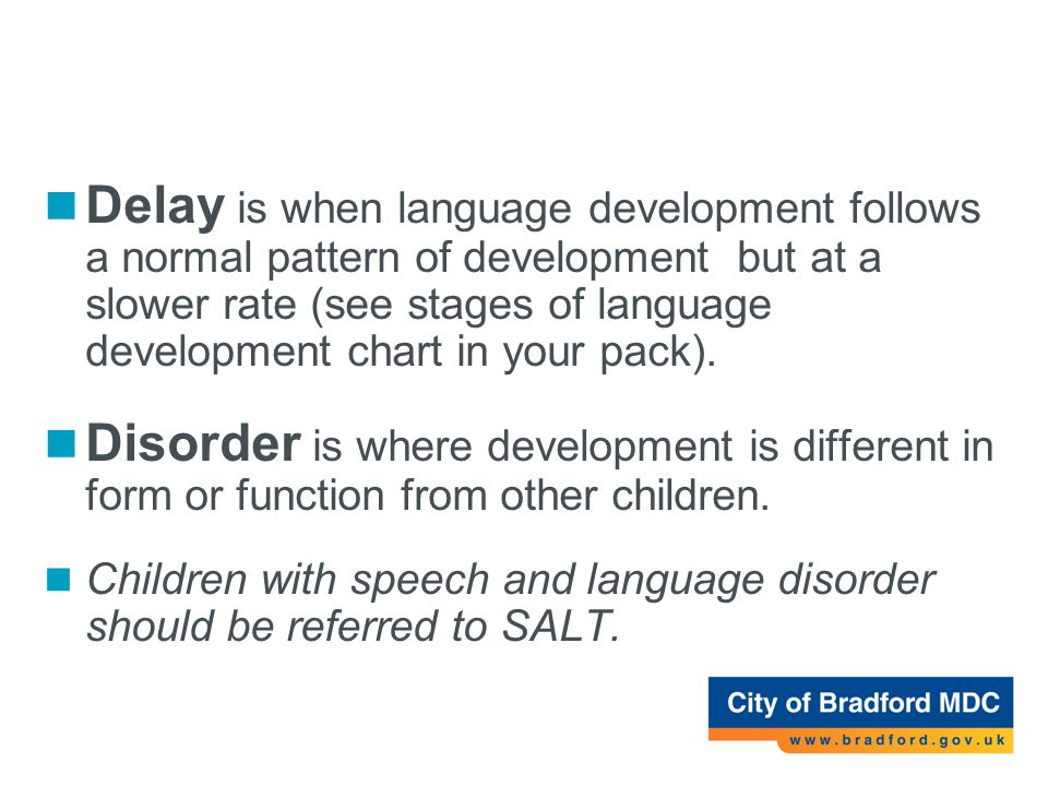 Language Delay Versus Language Disorder >> An Introduction To Speech Language And Communication Difficulties