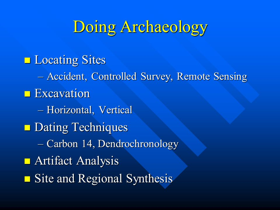 Types of Dating Methods. TYPOLOGY AND CROSS-DATING.