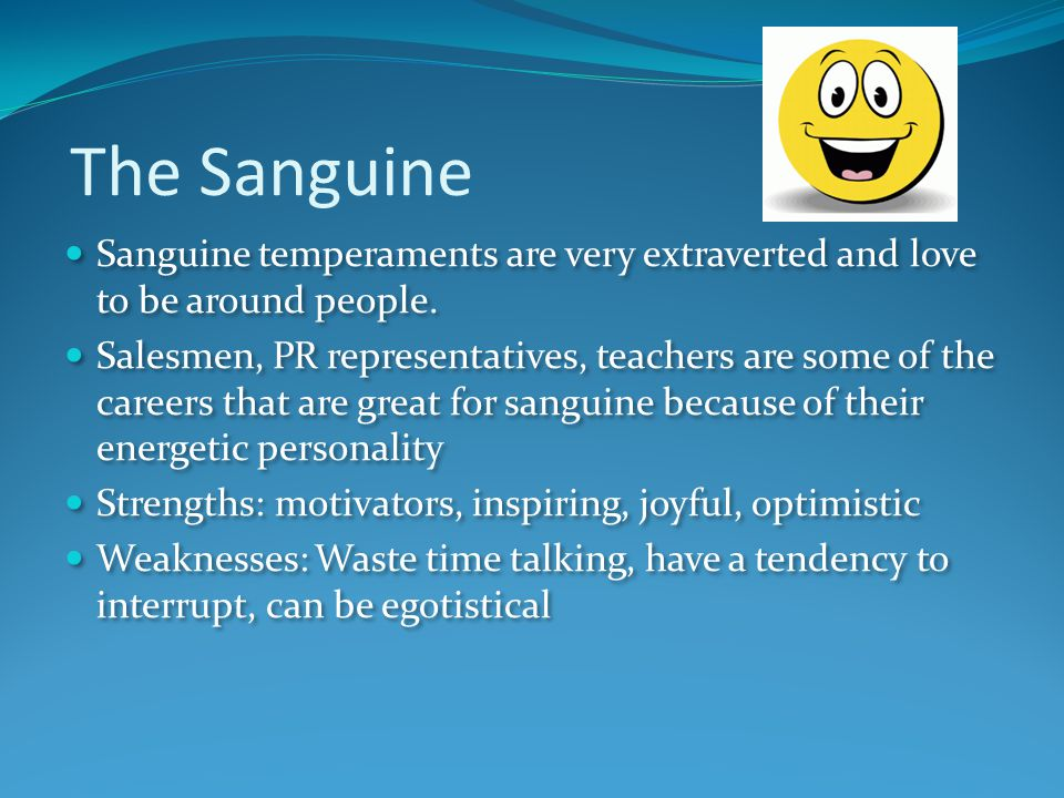 LAURA: What is sanguine temperament