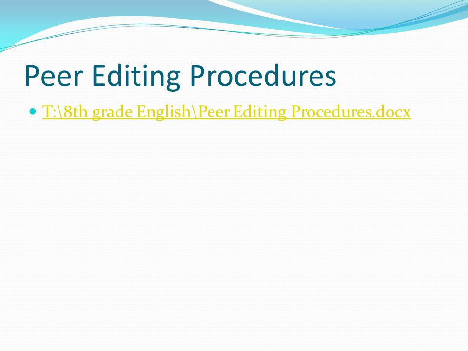 Peer Editing Procedures