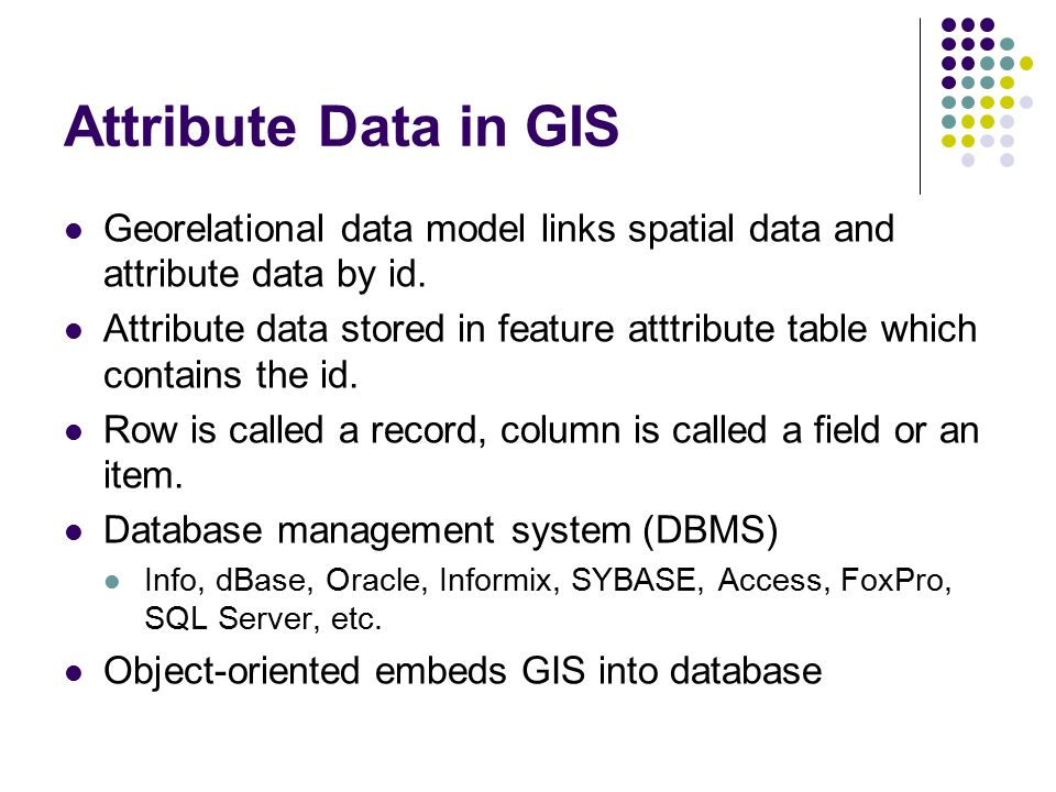 Attribute Data Input and Management - ppt video online download