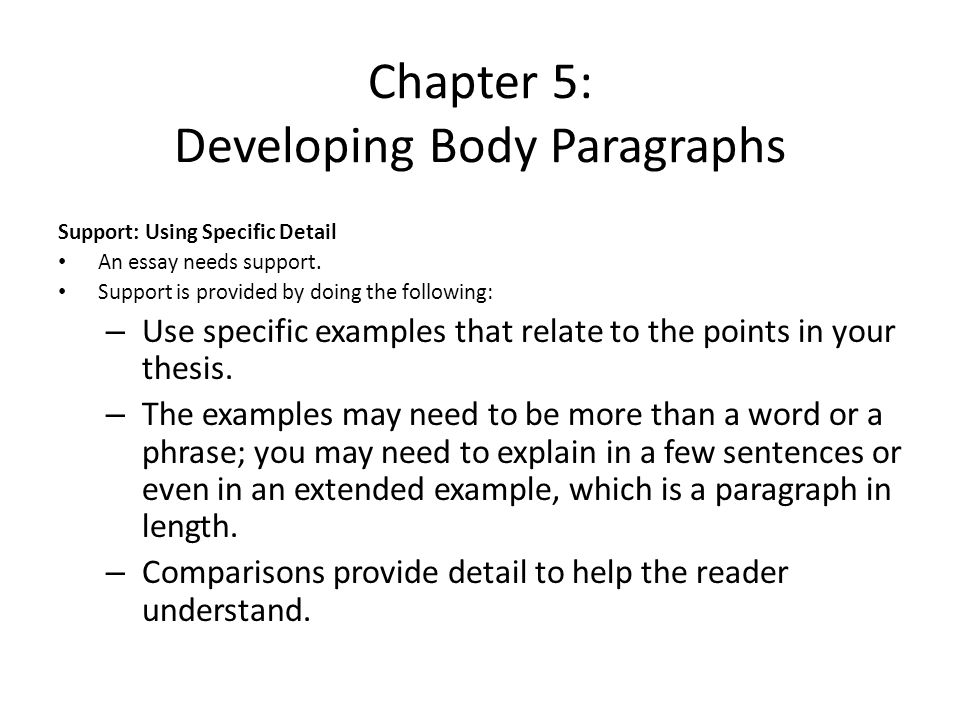 Chapter 5: Developing Body Paragraphs