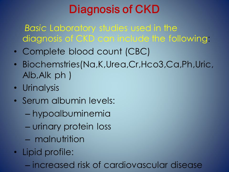 Chronic Kidney Disease - ppt video online download