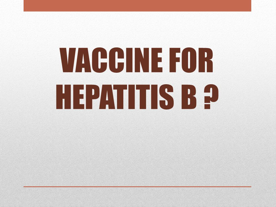 VACCINE FOR HEPATITIS B