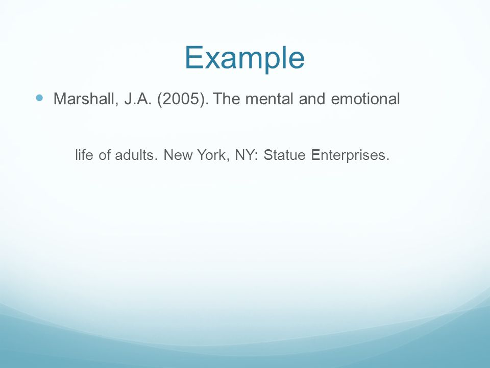 Example Marshall, J.A. (2005). The mental and emotional