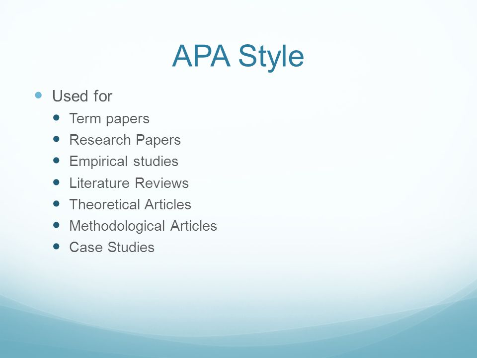 APA Style Used for Term papers Research Papers Empirical studies