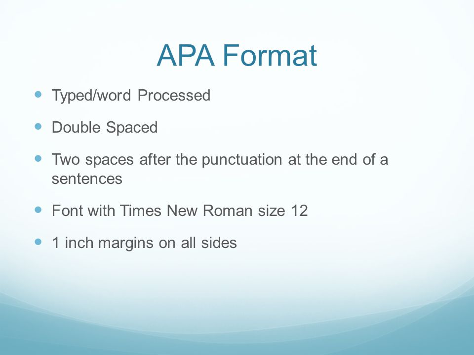 APA Format Typed/word Processed Double Spaced