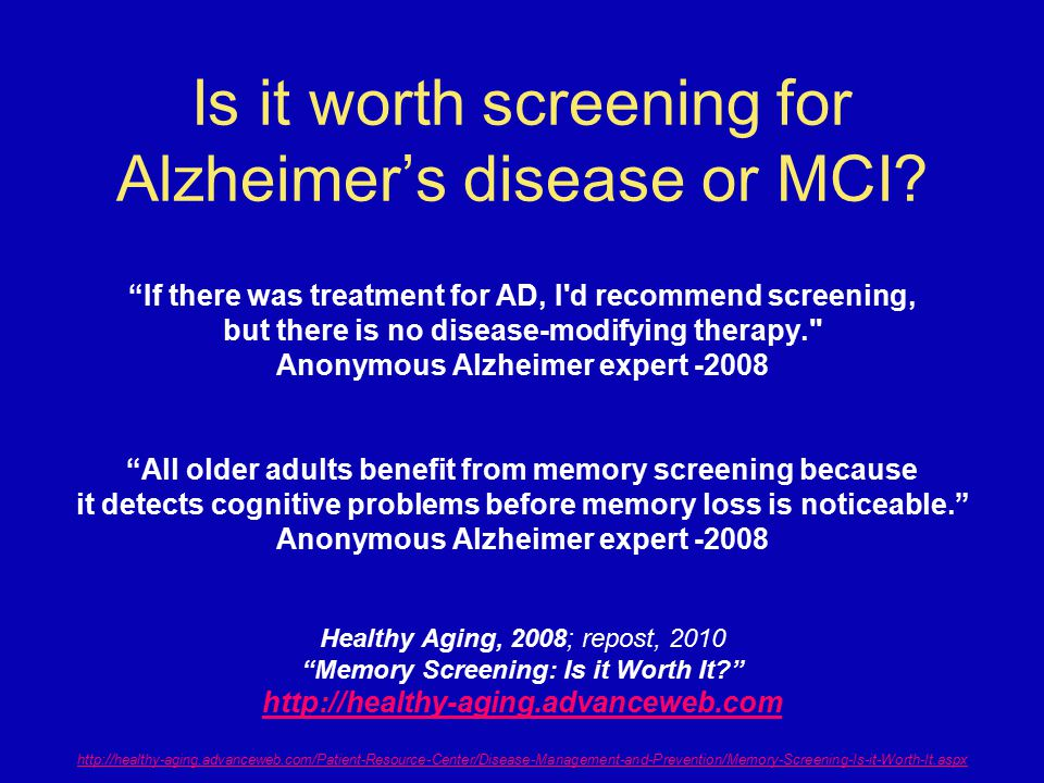 Is it worth screening for Alzheimer's disease or MCI