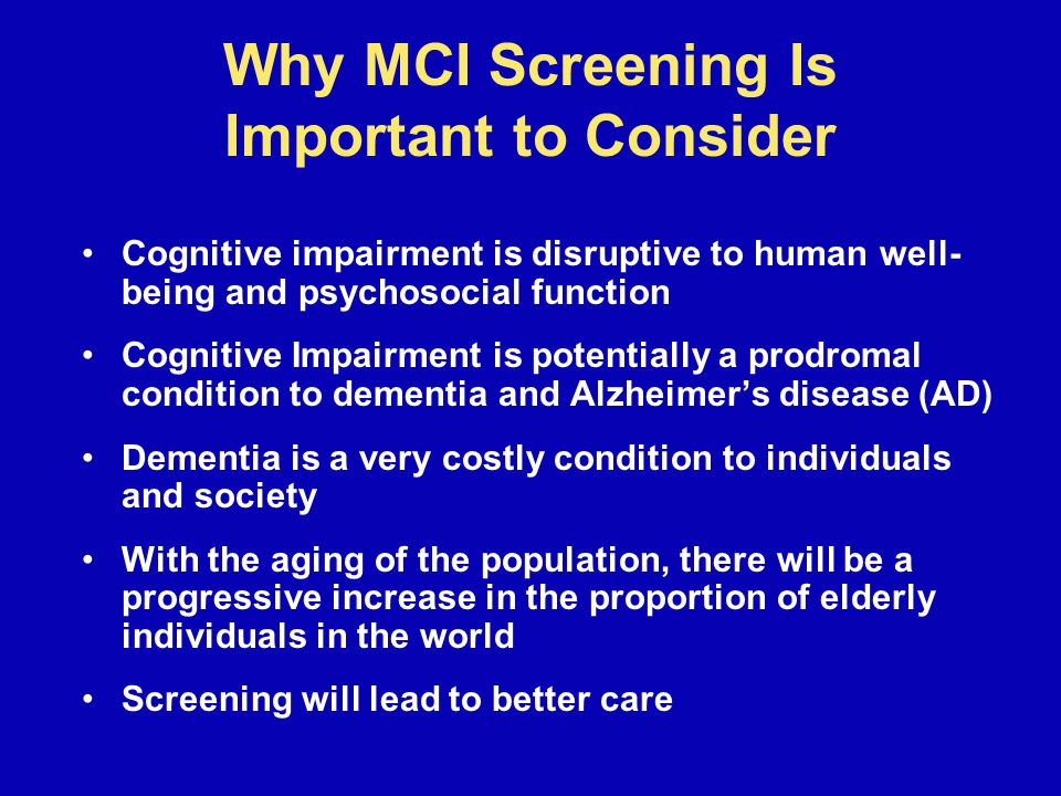 Why MCI Screening Is Important to Consider