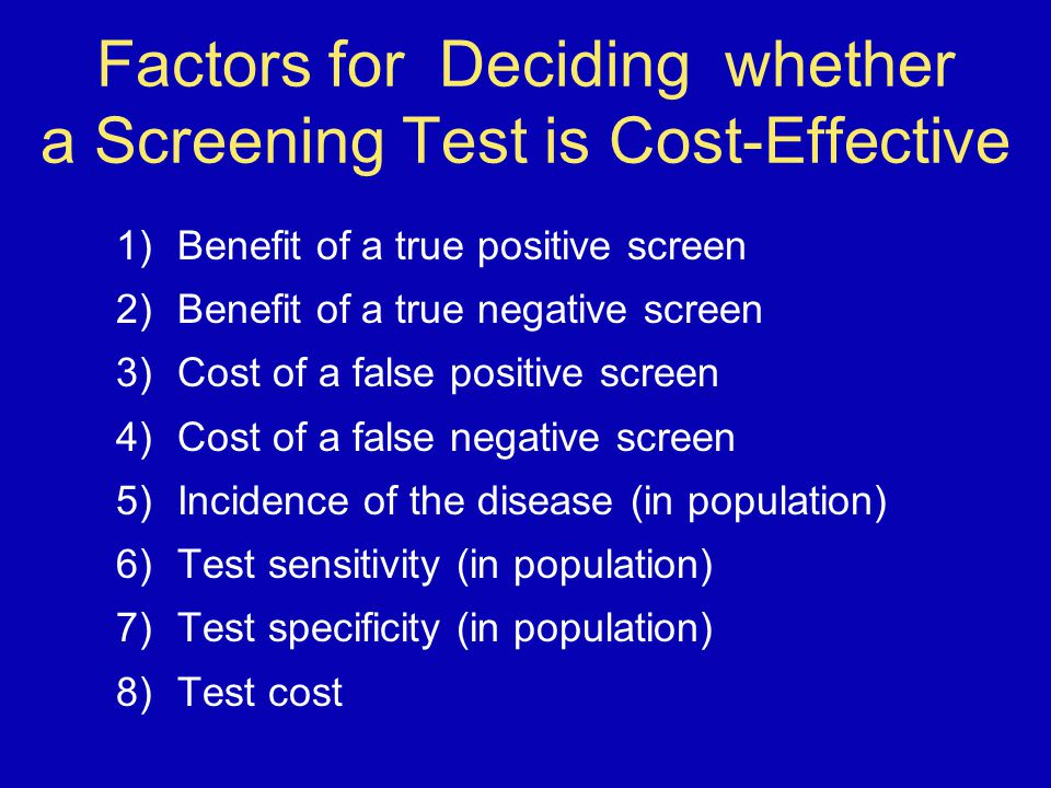 Factors for Deciding whether a Screening Test is Cost-Effective