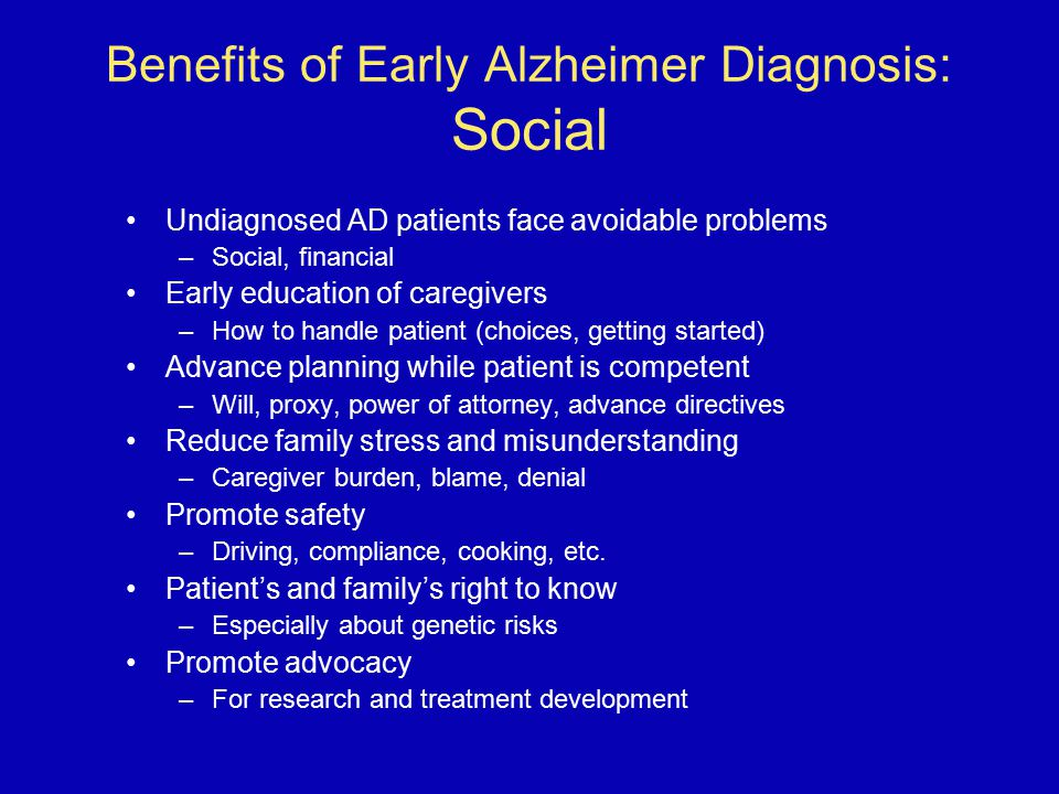 Benefits of Early Alzheimer Diagnosis: Social