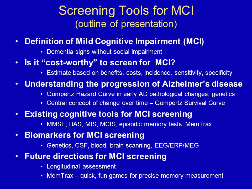 Screening Tools for MCI (outline of presentation)