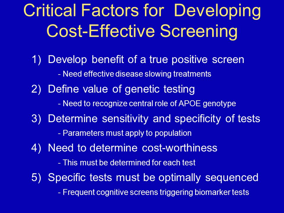 Critical Factors for Developing Cost-Effective Screening
