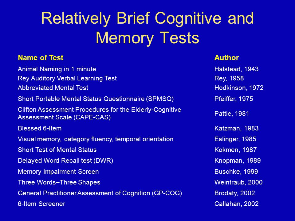 Relatively Brief Cognitive and Memory Tests