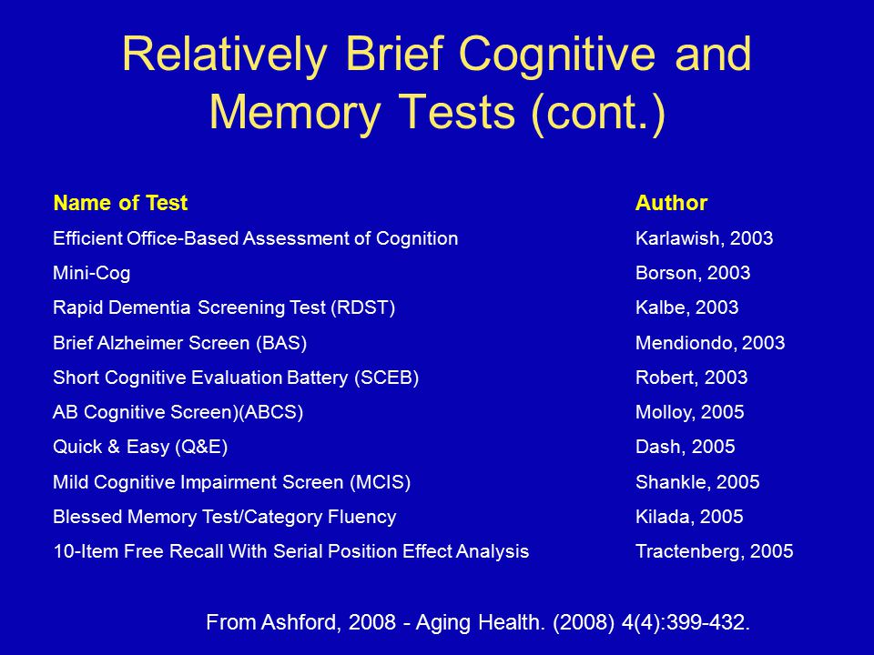 Relatively Brief Cognitive and Memory Tests (cont.)
