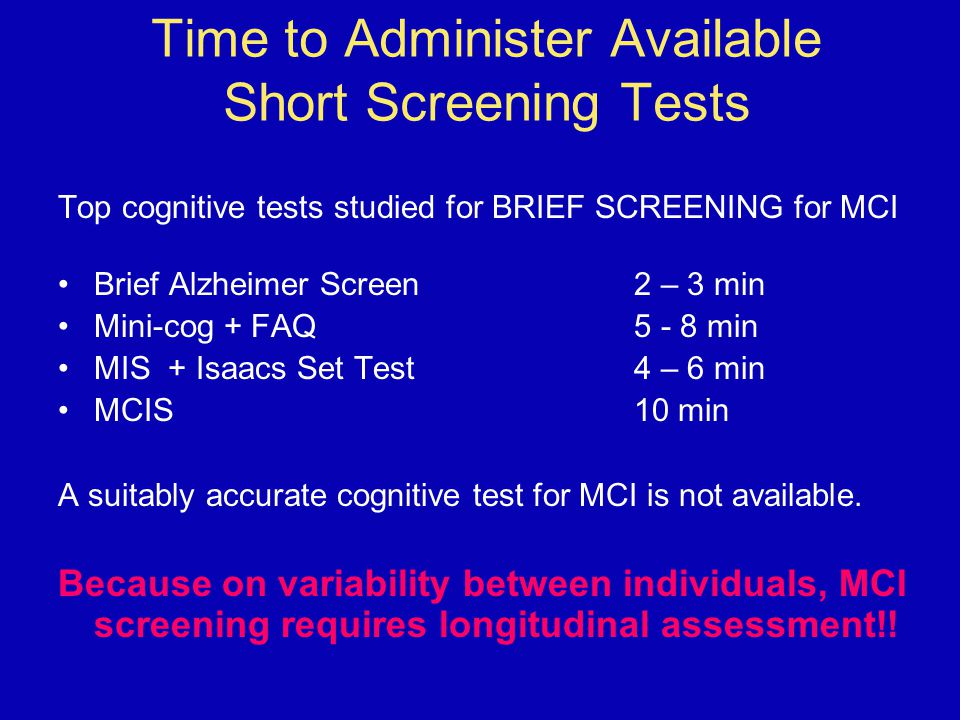 Time to Administer Available Short Screening Tests