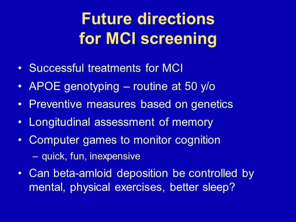 Future directions for MCI screening