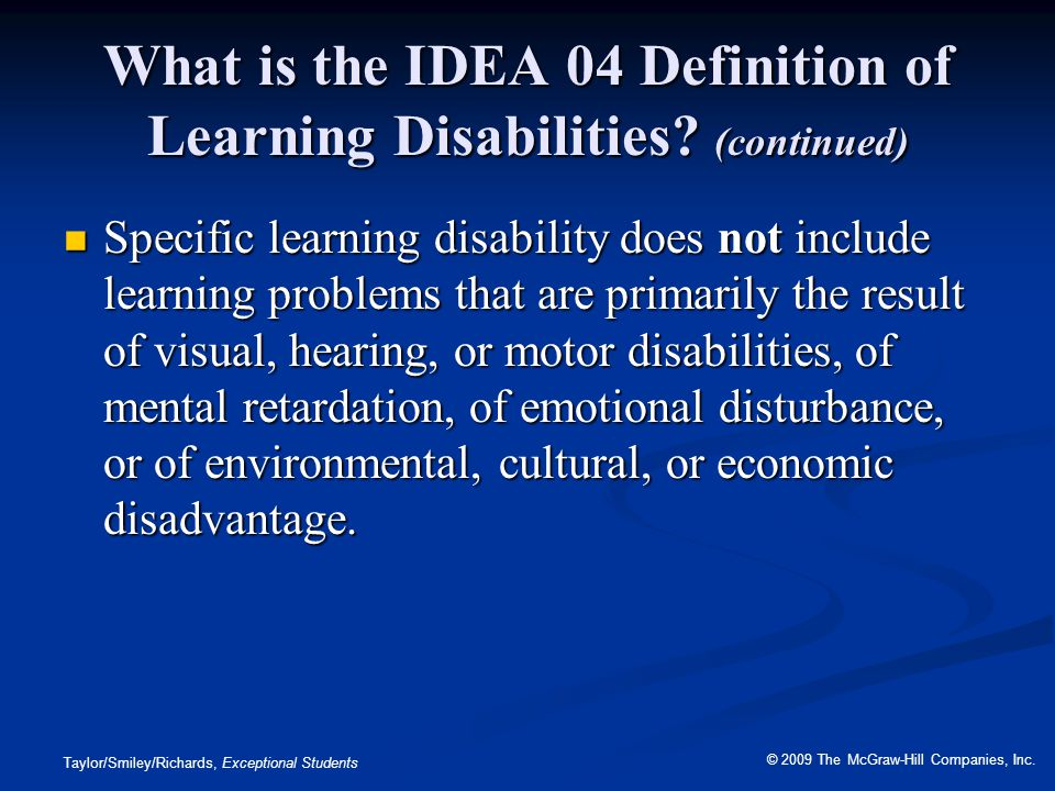 What is the IDEA 04 Definition of Learning Disabilities (continued)