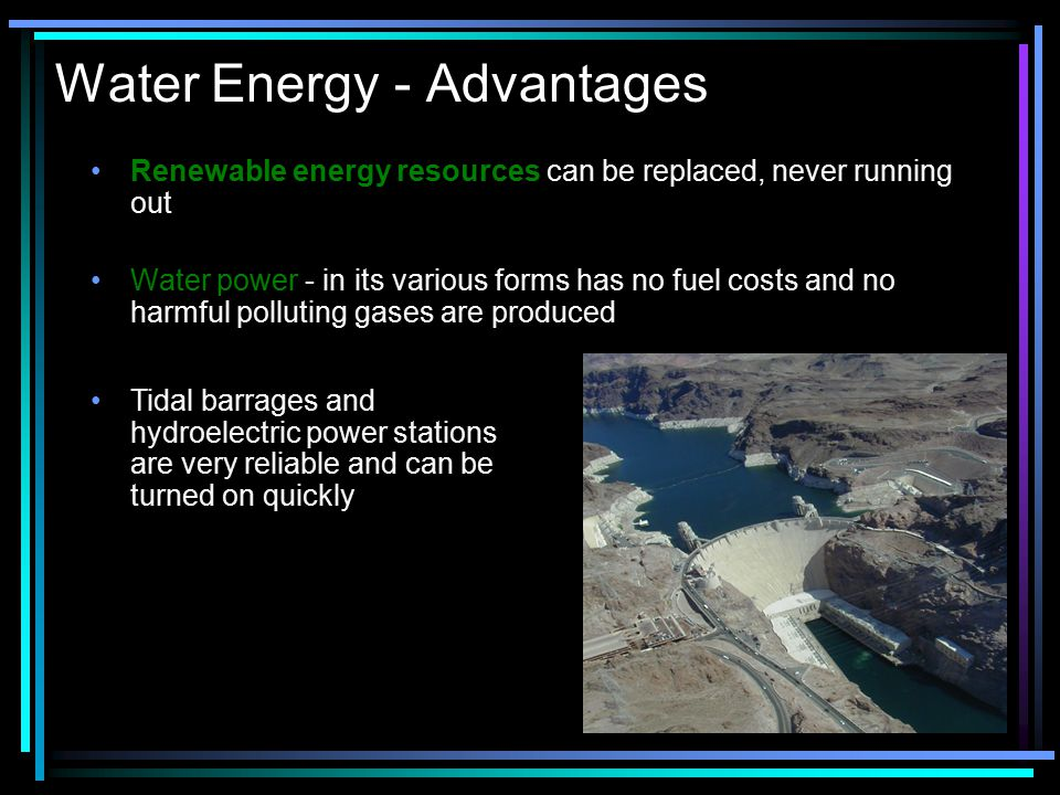 Water Energy - Advantages