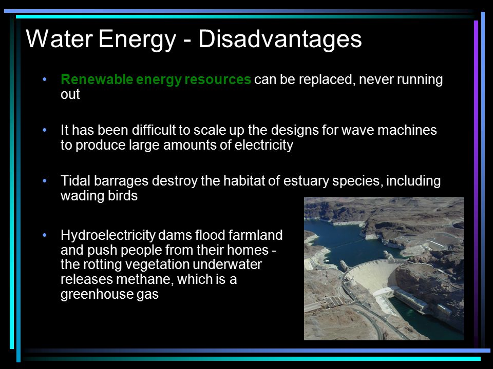Water Energy - Disadvantages