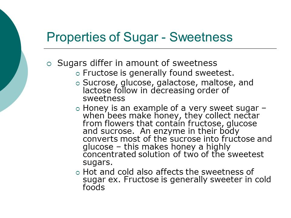 Properties of Sugar - Sweetness