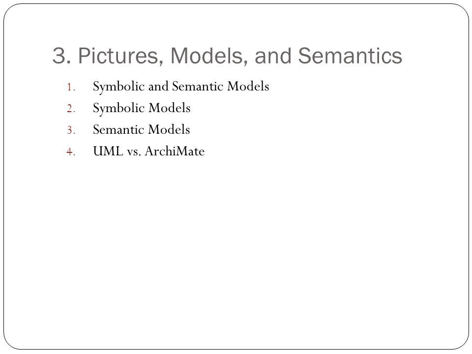 3. Pictures, Models, and Semantics