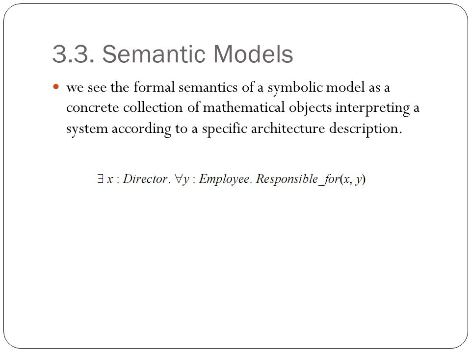 3.3. Semantic Models
