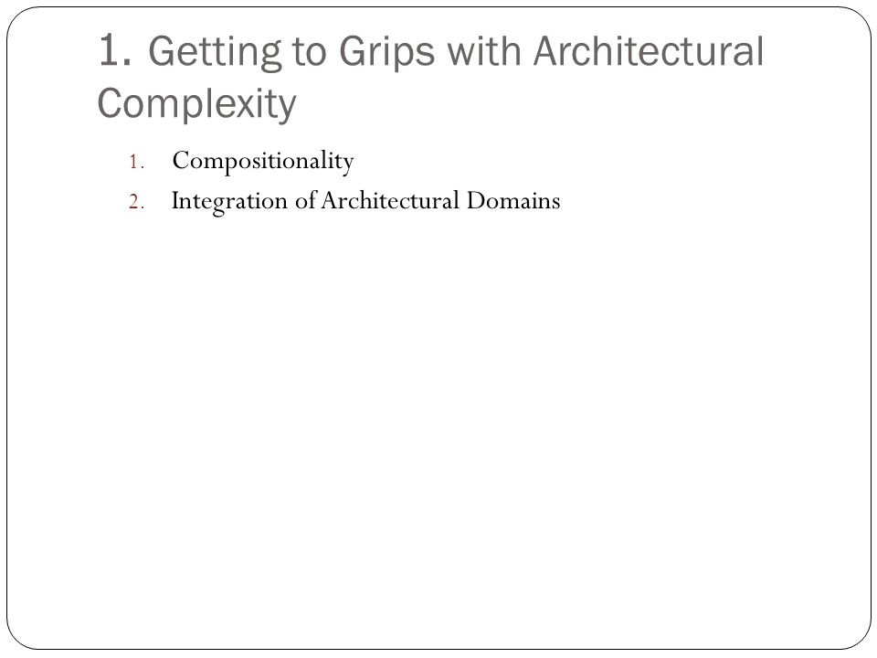 1. Getting to Grips with Architectural Complexity
