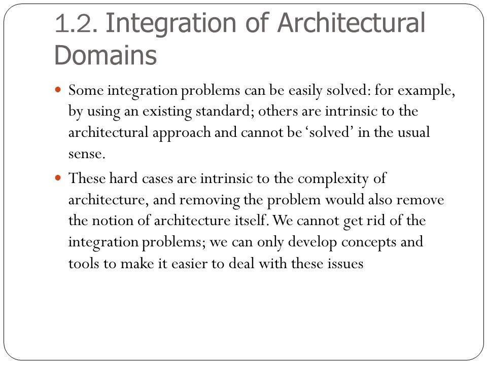 1.2. Integration of Architectural Domains