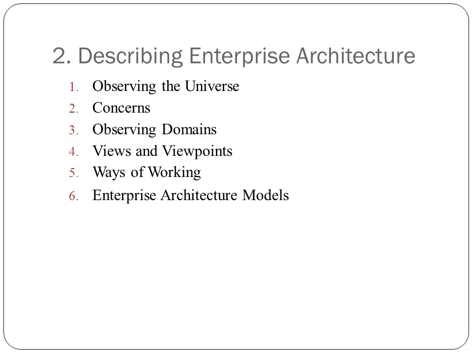 2. Describing Enterprise Architecture