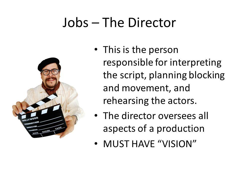 Jobs In Theatre Ppt Video Online Download