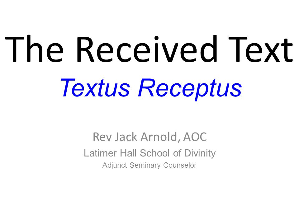 The Received Text Textus Receptus