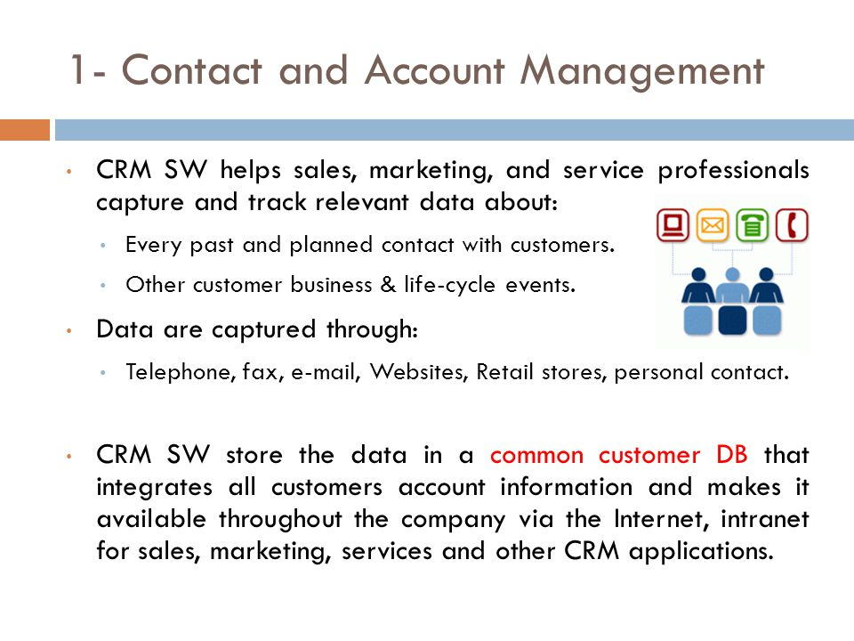 1- Contact and Account Management