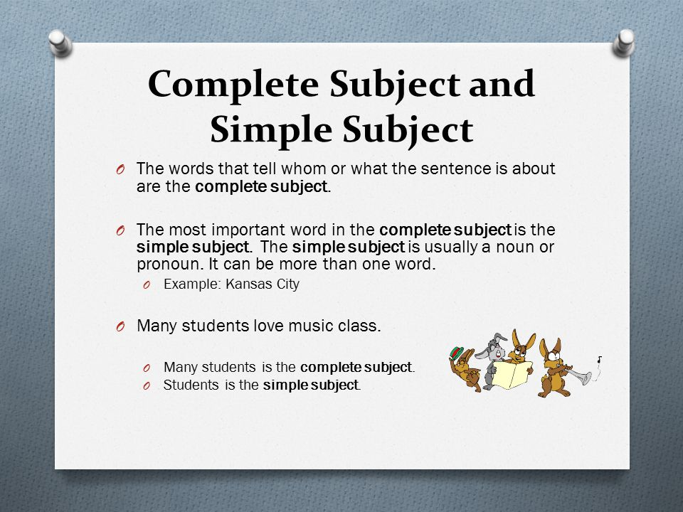 Simple And Complete Subjects And Predicates Ppt Video Online Download