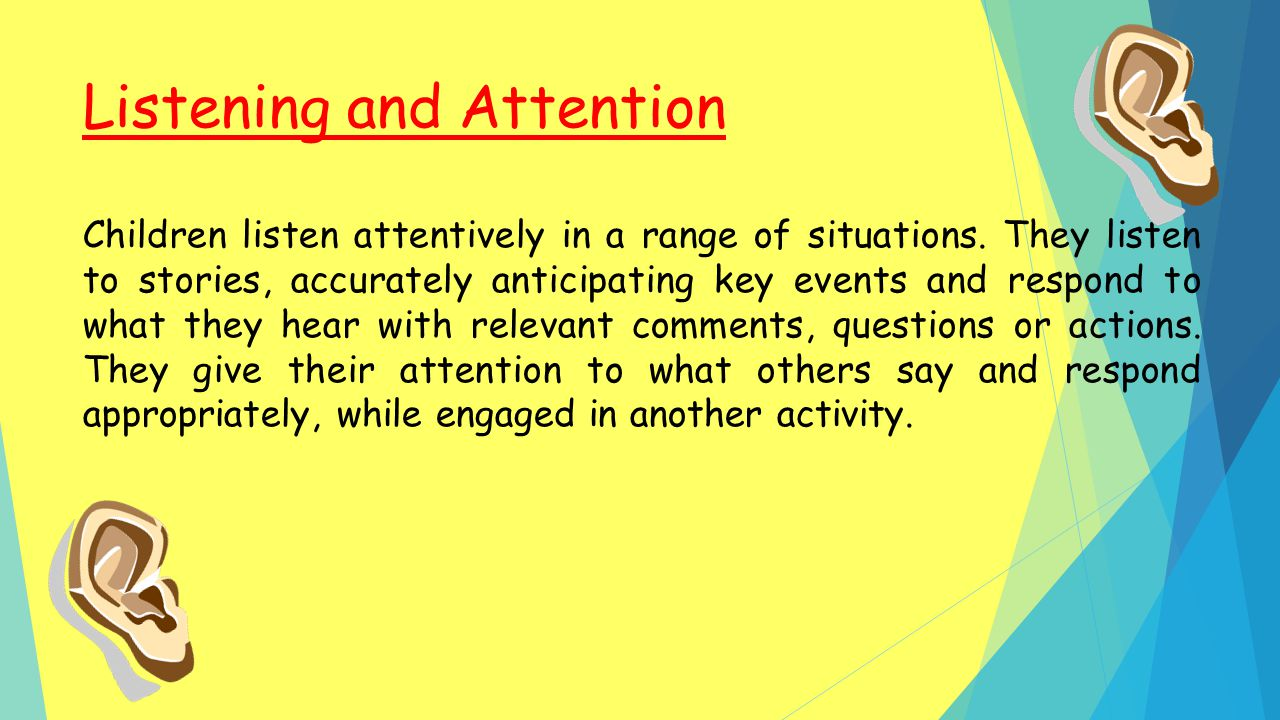 Listening and Attention