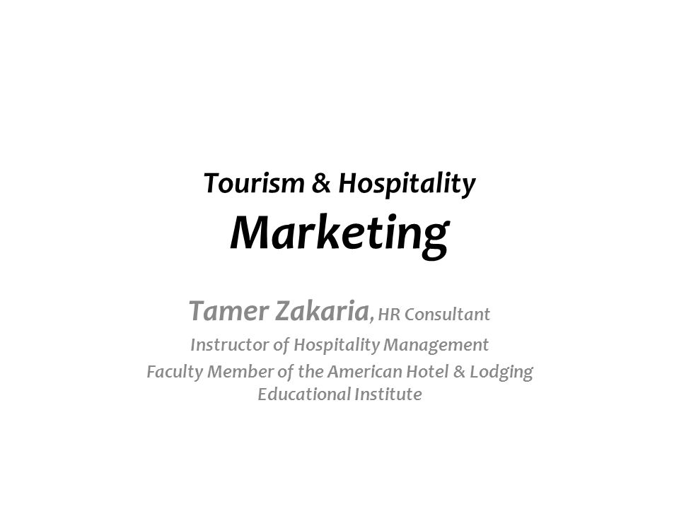 Tourism & Hospitality Marketing - ppt download