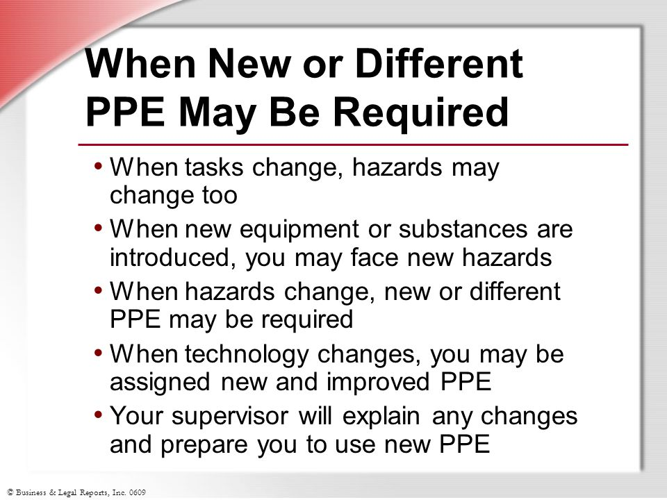When New or Different PPE May Be Required