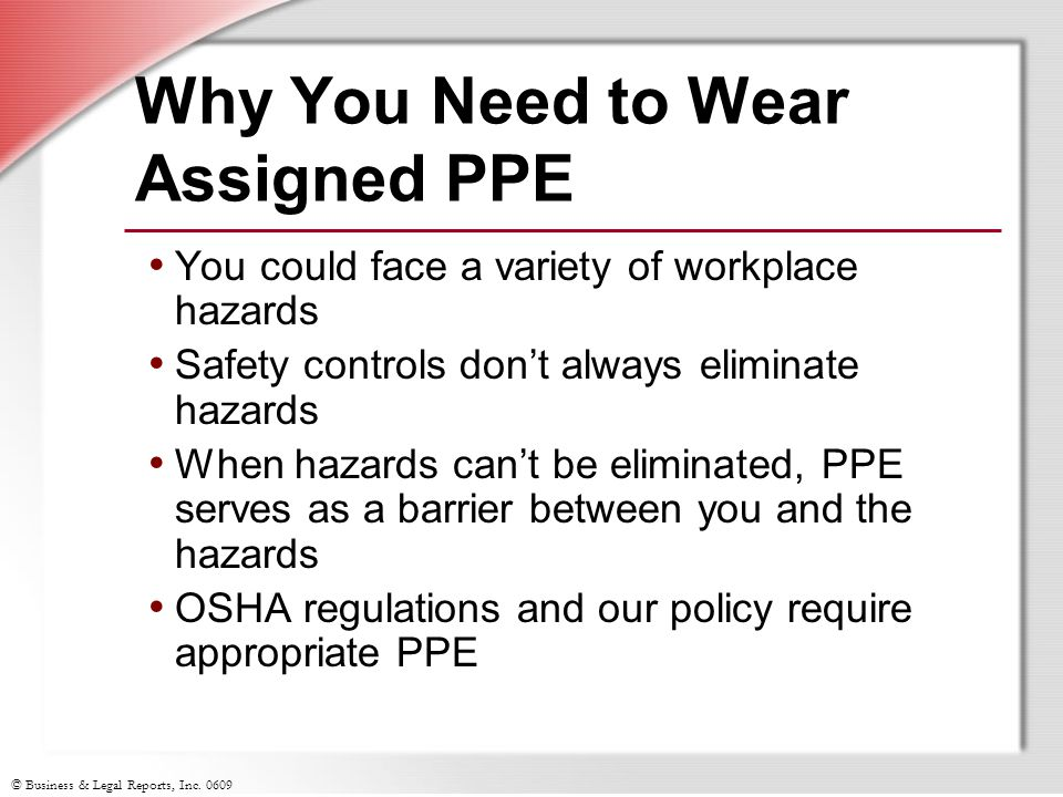 Why You Need to Wear Assigned PPE