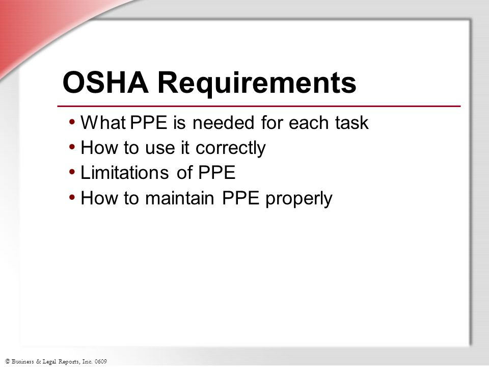 OSHA Requirements What PPE is needed for each task