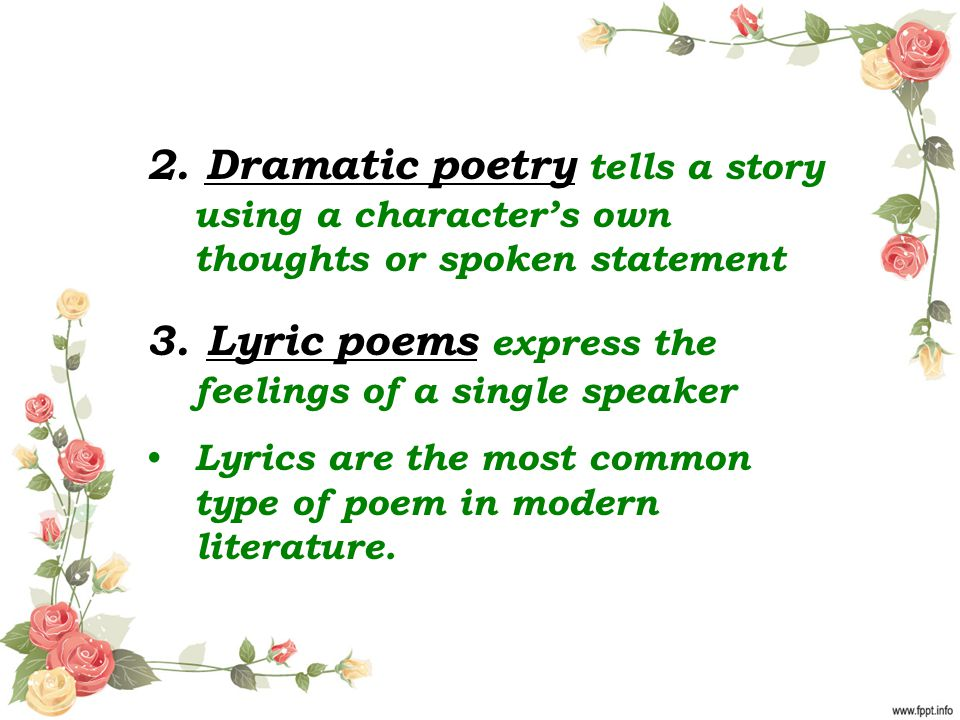 3. Lyric poems express the feelings of a single speaker